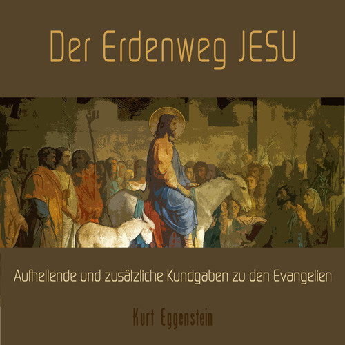 Der Erdenweg JESU