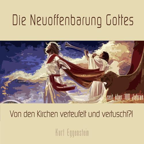 Die Neu-Offenbarung Gottes