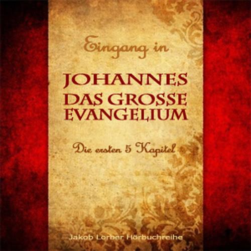 Johannes - das grosse Evangelium